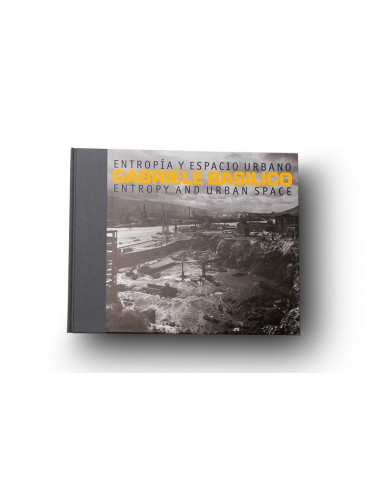 Gabriele Basilico | Entropía y espacio urbano