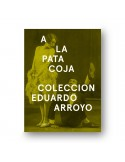 Eduardo Arroyo. Edición Limitada