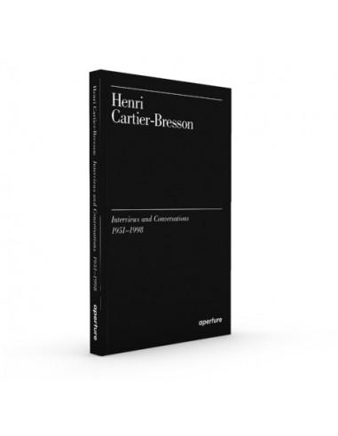 Henri Cartier-Bresson   Interviews and Conversations 1951-1998