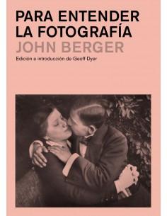 Para entender la fotografía | John Berger