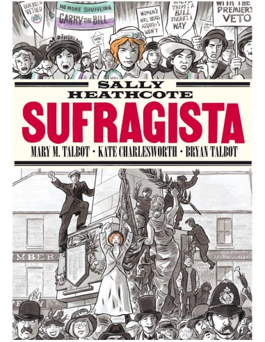 Sally Heathcote, Sufragista