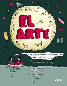 Juanjo Sáez, El arte. Conversaciones imaginarias con mi madre