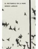 Sergio Larrain, El rectangulo en la mano