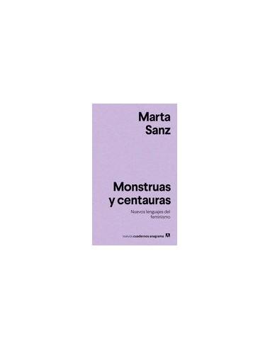 Marta Sanz, Monstruas y centauras