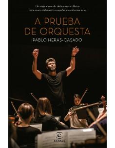 A prueba de orquesta, Pablo Heras Casado