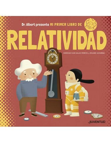 Mi primer libro de relatividad,  Sheddad Kaid-Salah Ferron, Eduard Altarriba