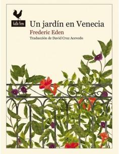 Un jardín en Venecia, Frederic Eden
