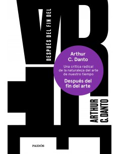 Después del fin del arte, Arthur C. Danto