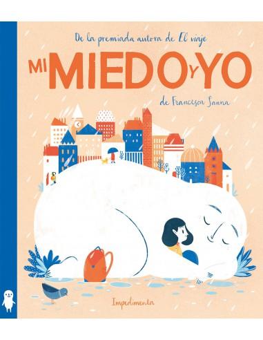 MI MIEDO Y YO, FRANCESCA SANNA
