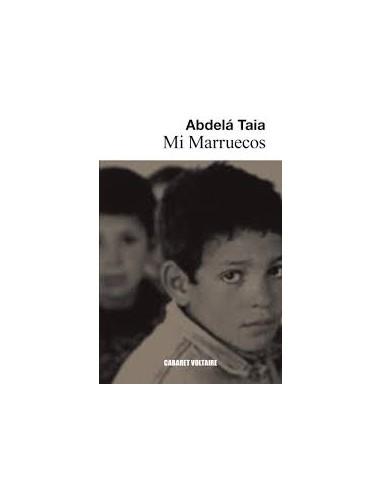 Mi Marruecos, Abdelá Taia
