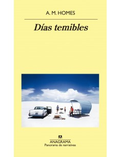 DIAS TEMIBLES, A.M. HOMES