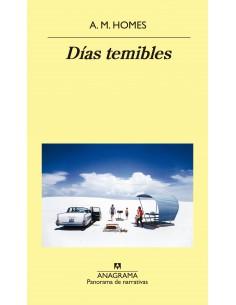 DIAS TEMIBLES, A.M. HOMES