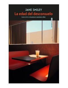 La edad del desconsuelo, Francisco González López,  Jane Smiley