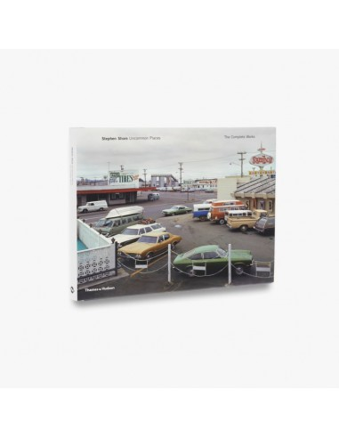 Stephen Shore: Uncommon Places: The Complete Works ,