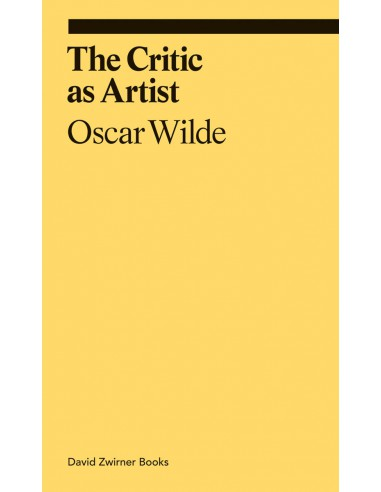 The Critic as Artist, Oscar Wilde