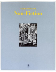 Non-Fiction, André Príncipe