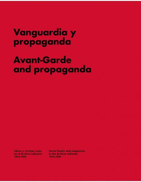 Vanguardia y propaganda. Libros y revistas en la Rusia soviética