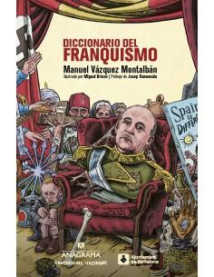 Diccionario del franquismo, Manuel Vázquez Montalbán
