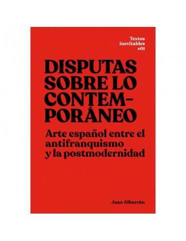 Disputas sobre lo contemporáneo, Juan Albarrán