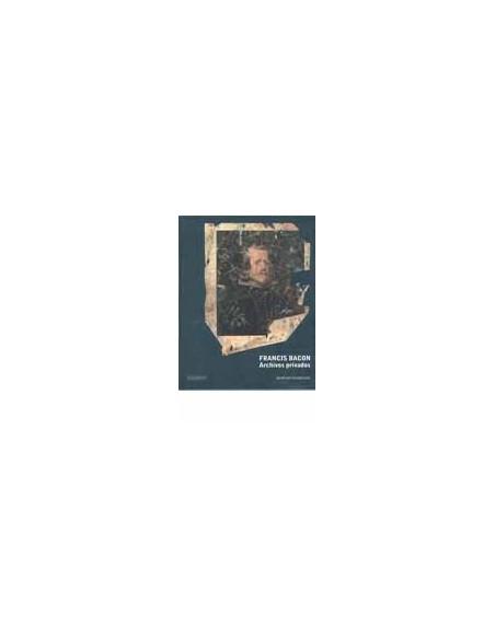 Francis Bacon. Archivos privados