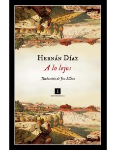 A lo lejos, Hernan Díaz