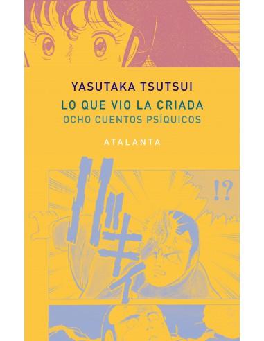 Lo que vio la criada, Yasutaka Tsutsui