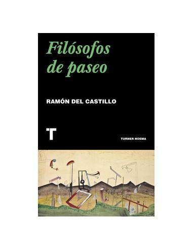 Filósofos del paseo, Ramón del Castillo