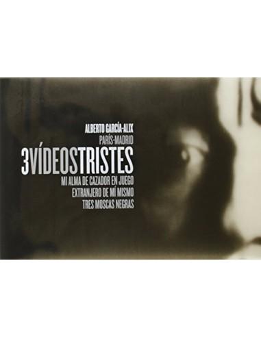 Alberto García-Alix, Tres Vídeos Tristes