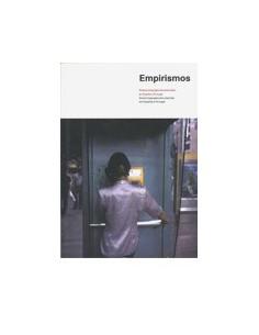 Empirismos. Nuevos lenguajes documentales en España y Portugal