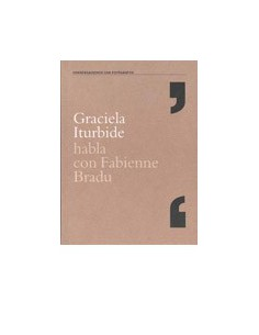 Graciela Iturbide habla con Fabienne Bradu
