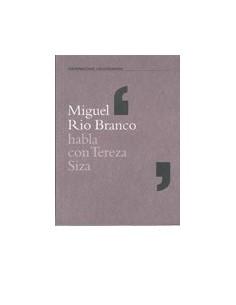 Miguel Rio Branco habla con Tereza Siza
