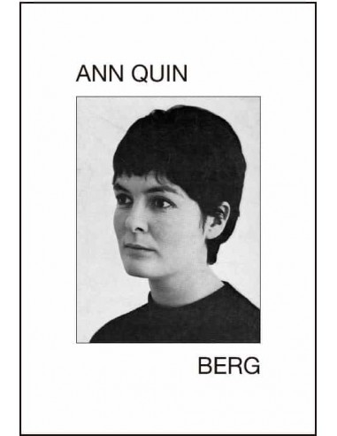 Ann Quin, Berg