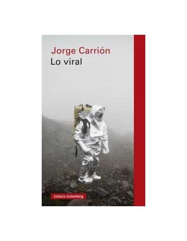 Lo viral, Jorge Carrión