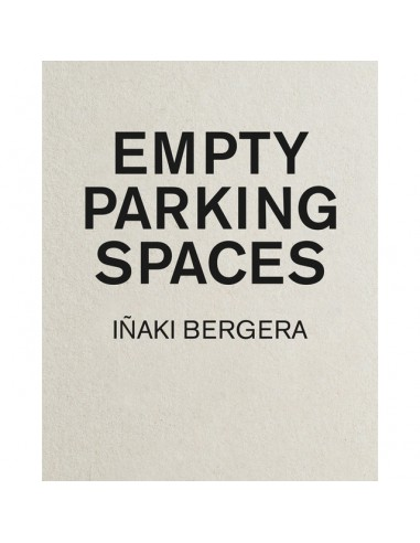 Iñaki Bergera, Empty Parking Spaces