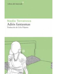 Nadia Terranova, Adiós...