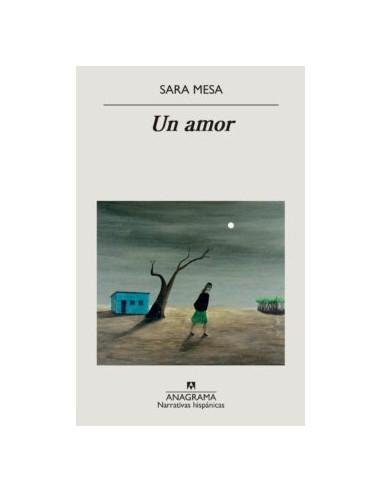 Sara Mesa, Un amor