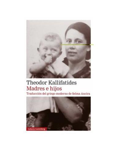 Theodor Kallifatides, Madres e hijos