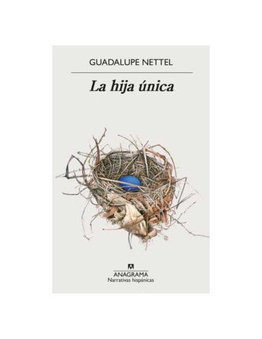 Guadalupe Nettel, La hija única