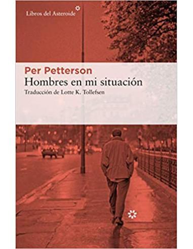 Per Petterson, Hombres en mi situación