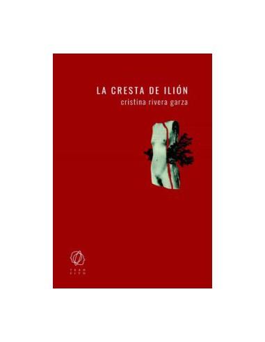 Cristina Rivera Garza, La cresta de...