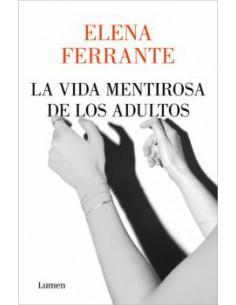 Elena Ferrante, La vida...