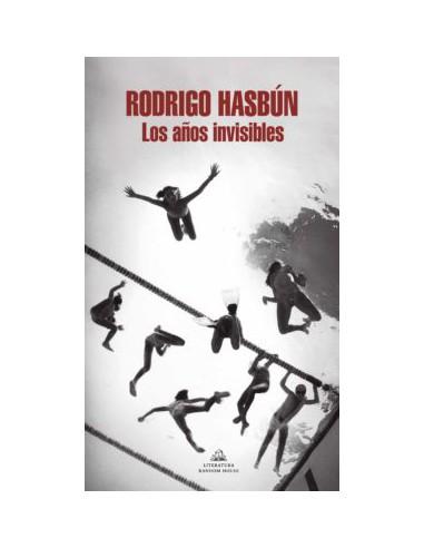 Rodrigo Hasbún, Los años invisibles