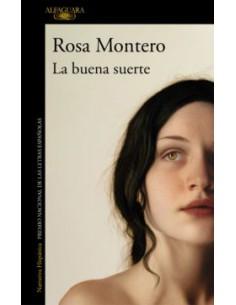 Rosa Montero, La buena suerte