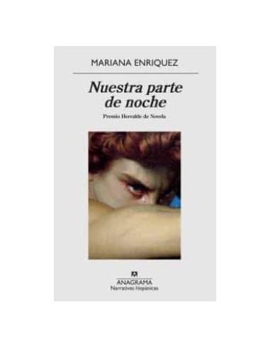 Mariana Enriquez, Nuestra parte de noche