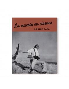 Robert Capa, La muerte en...