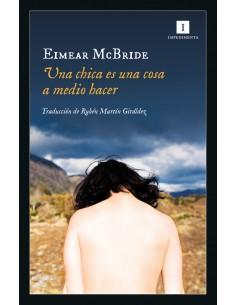Eimear McBride, Una chica...