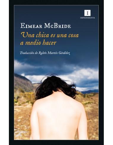 Eimear McBride, Una chica es una cosa...