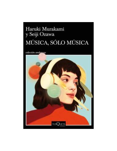 Haruki Murakami y Seiji Ozawa,...