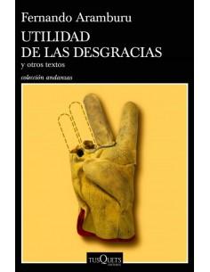 Fernando Aramburu, Utilidad...