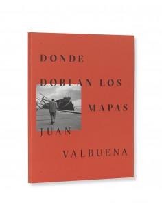 Juan Valbuena, Donde doblan...